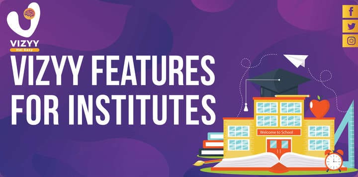 10 Vizyy Features for Institutes