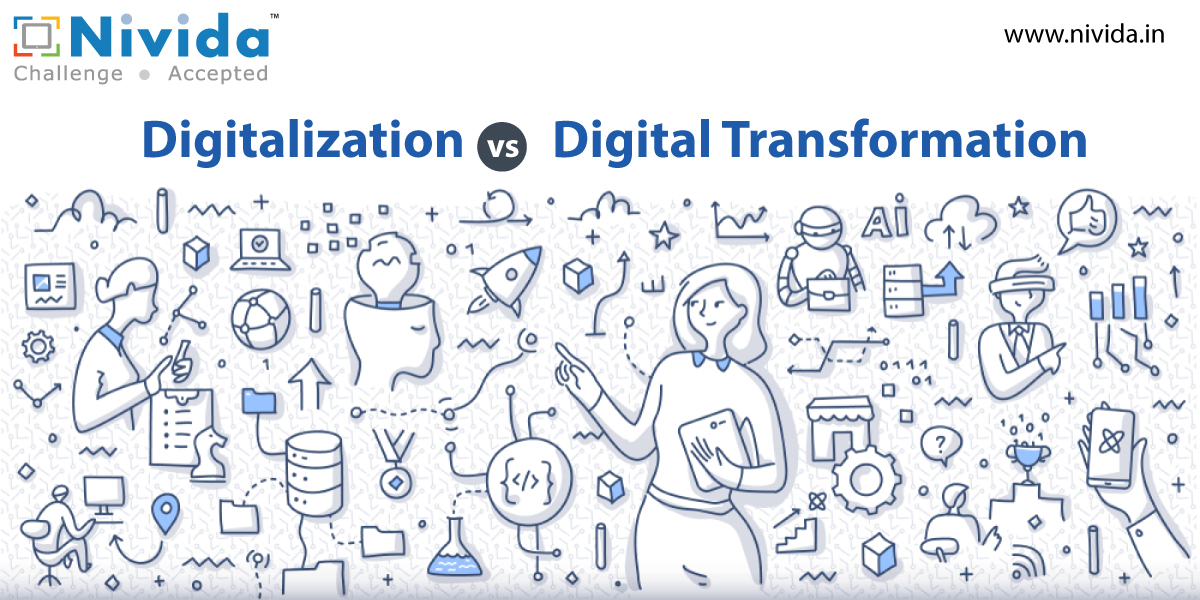 Know the Difference: Digitalization vs Digital Transformation
