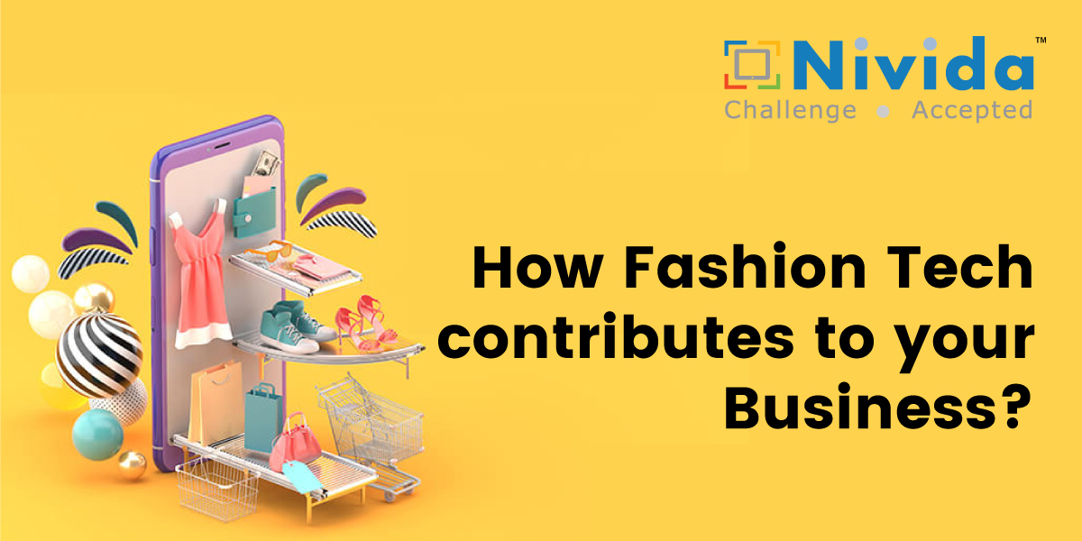 How Fashion Tech contributes to your Business
